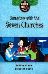 Sumatra With the Seven Churches: A Coffee Cup Bible Study