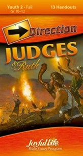 Judges & Ruth Youth 2 (Grades 10-12) Direction (Student Handout)