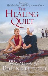 The Healing Quilt, Large print