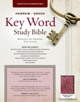 CSB Hebrew-Greek Key Word Study Bible, genuine leather, burgundy-indexed