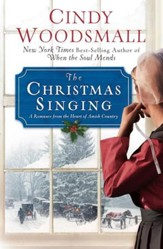 The Christmas Singing - eBook: A Romance from the Heart of Amish Country