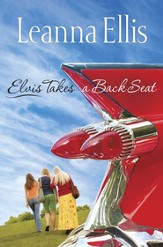Elvis Takes a Back Seat - eBook