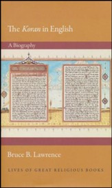 The Koran in English: A Biography - Slightly Imperfect