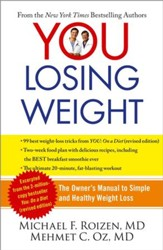 YOU: Losing 10 Pounds in 60 Days: The Owner's Manual to Smart Dieting - eBook