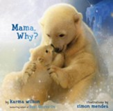 Mama, Why? - eBook