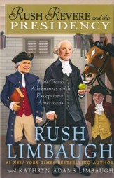 Rush Revere and the Presidency - Slightly Imperfect