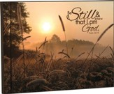 Be Still and Know, Sunrise Wall Art