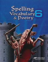 Abeka Spelling, Vocabulary, & Poetry  6