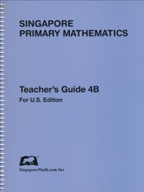 Singapore Math Primary Math Teacher's Guide 4B