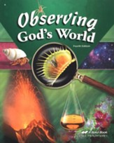 Abeka Observing God's World, Fourth  Edition