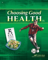 Abeka Choosing Good Health, Third  Edition