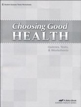 Choosing Good Health Quizzes, Tests, & Worksheets