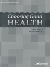 Choosing Good Health Quizzes, Tests, & Worksheets Key