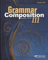 Abeka Grammar & Composition III  Work-text Teacher Key