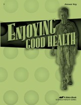 Enjoying Good Health Answer Key, Third Edition