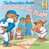 The Berenstain Bears Go Out for the Team - eBook