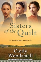 Sisters of the Quilt: The Complete Trilogy - eBook