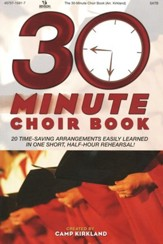 The 30-Minute Choir Book