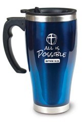 All Is Possible Travel Mug, Matthew 19:26