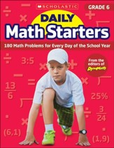 Daily Math Starters: Grade 6: 180  Math Problems for Every Day of the School Year