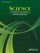 Science: Order & Design Activity Book Key