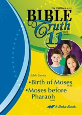 Abeka Bible Truth DVD #11: Birth of  Moses, Moses before  Pharoah