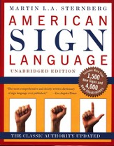American Sign Language: A Comprehensive Dictionary