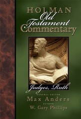 Holman Old Testament Commentary - Judges, Ruth - eBook