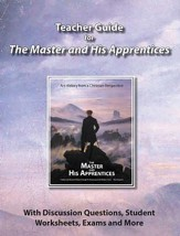 The Master and His Apprentices  Teacher Guide