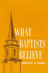 What Baptists Believe - eBook