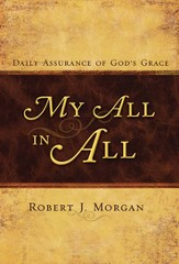 My All in All: Daily Assurance of God's Grace - eBook