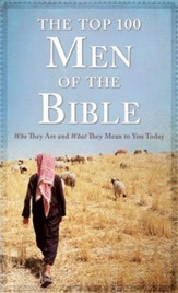 Top 100 Men of the Bible - eBook