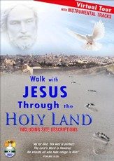 Walk with Jesus Through the Holy Land: An Audio/Video  Pilgrimage, DVD and CD (Instrumental Music Version)
