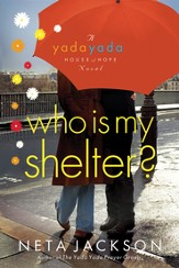 Who Is My Shelter? - eBook