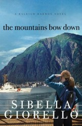 The Mountains Bow Down - eBook