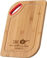 Serve One Another In Love, Bamboo Cutting Board