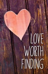 Love Worth Finding (ESV), Pack of 25 Tracts