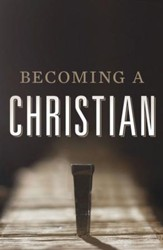 Becoming a Christian (ESV), Pack of 25 Tracts