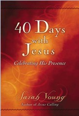 40 Days With Jesus: Celebrating His Presence - eBook