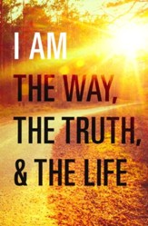 I Am the Way, the Truth, and the Life (ESV), Pack of 25 Tracts