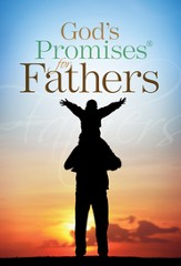 God's Promises for Fathers: New King James Version - eBook
