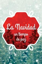 La Navidad: Un Tiempo de Paz ATS (Christmas: A Time for Peace, Pack of 25 Tracts)