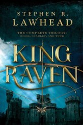 King Raven: 3-in-1 of Hood, Scarlet, and Tuck - eBook
