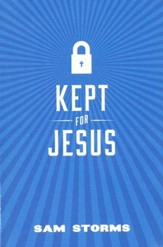 Kept for Jesus (ESV), Pack of 25 Tracts