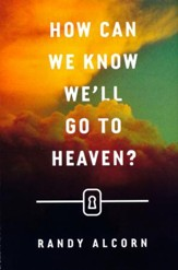 How Can We Know We'll Go to Heaven? (ESV), Pack of 25 Tracts