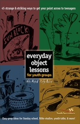 Everyday Object Lessons for Youth Groups - eBook