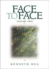 Face to Face: Praying the Scriptures for Spiritual Growth - eBook