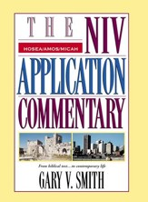 Hosea, Amos, Micah: NIV Application Commentary [NIVAC] -eBook