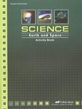 Abeka Science: Earth and Space Activity Book