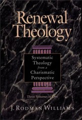 Renewal Theology: Systematic Theology from a Charismatic Perspective - eBook